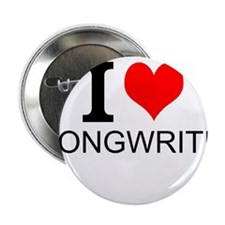 """I Love Songwriting 2.25"""" Button"""