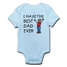 I Have The Best Dad Ever Infant Bodysuit