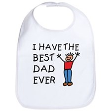 I Have The Best Dad Ever Bib