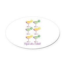 Refresh With A Cocktail Oval Car Magnet