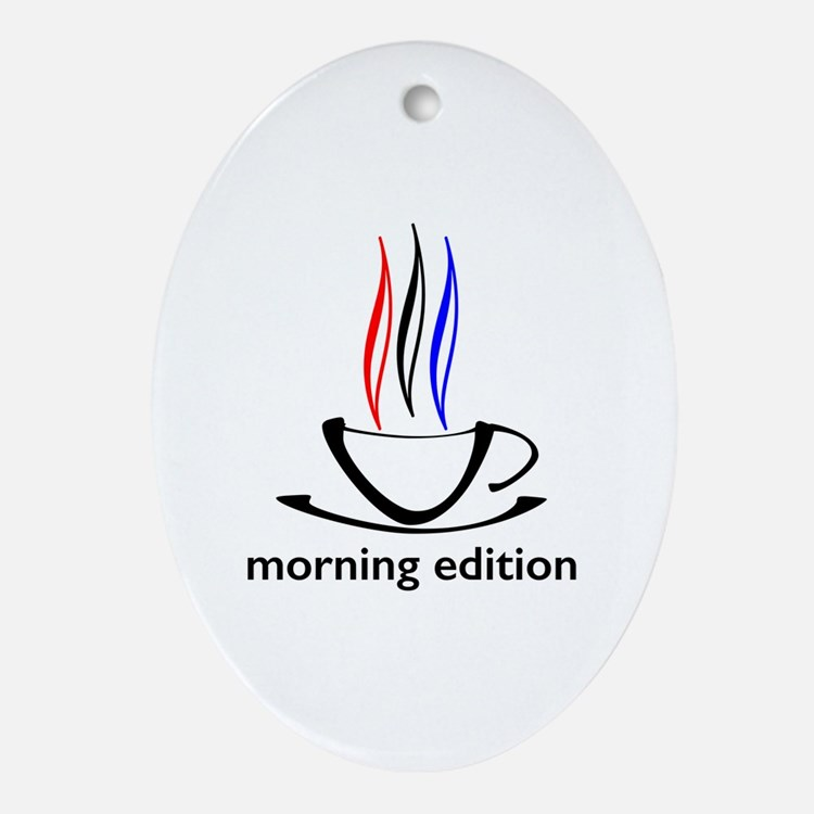 me coffee cup morning edition Oval Ornament
