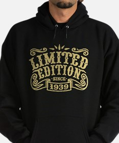 Limited Edition Since 1939 Hoodie