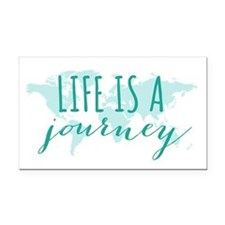 Life is a journey Rectangle Car Magnet