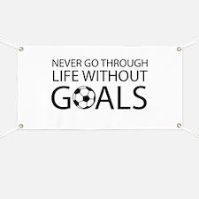 Life goals soccer Banner