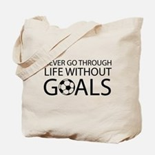 Life goals soccer Tote Bag