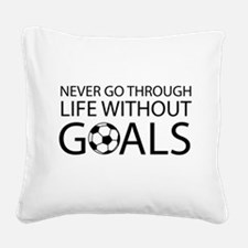 Life goals soccer Square Canvas Pillow