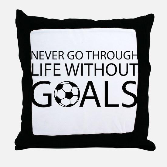 Life goals soccer Throw Pillow