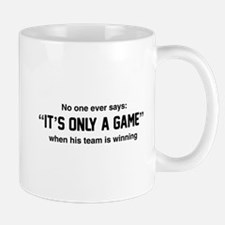 No one says it's only a game Mugs