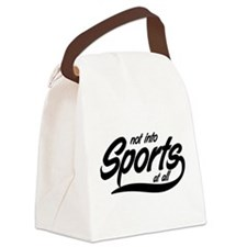 Not into sports at all Canvas Lunch Bag