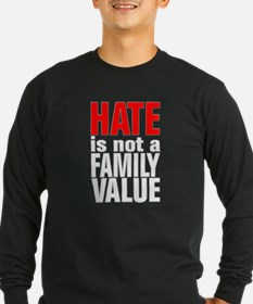 HATE is Not a Family Value T