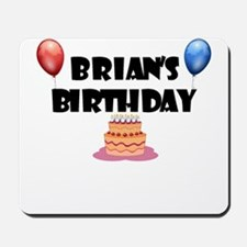 Brian's Birthday Mousepad