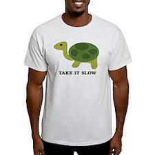Turtle take it slow T-Shirt
