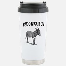 Ridonkulus Travel Mug