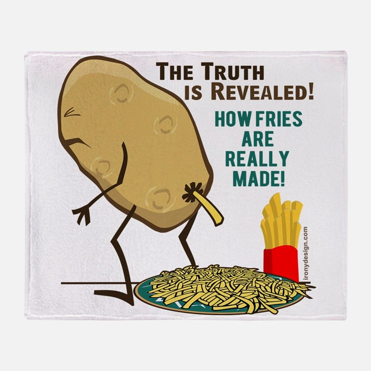 How Fries Are Really Made Throw Blanket