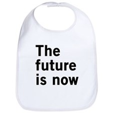 The Future Is Now Bib
