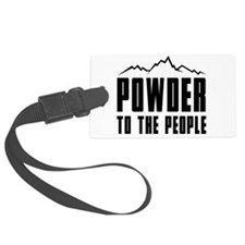 Powder to the people Luggage Tag