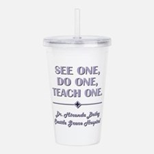 SEE ONE... Acrylic Double-wall Tumbler