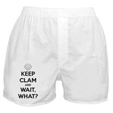 Keep Clam and ... Wait, What? Boxer Shorts