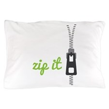 Zip It Pillow Case