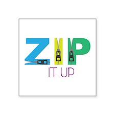 Zip It Up Sticker