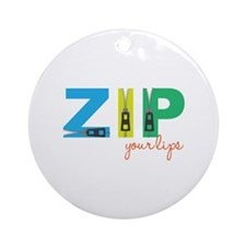 Zip Your Lips Ornament (Round)