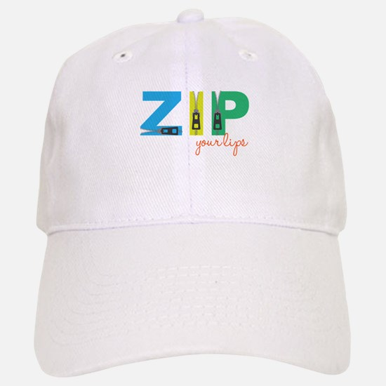 Zip Your Lips Baseball Baseball Baseball Cap