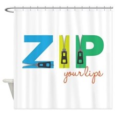 Zip Your Lips Shower Curtain