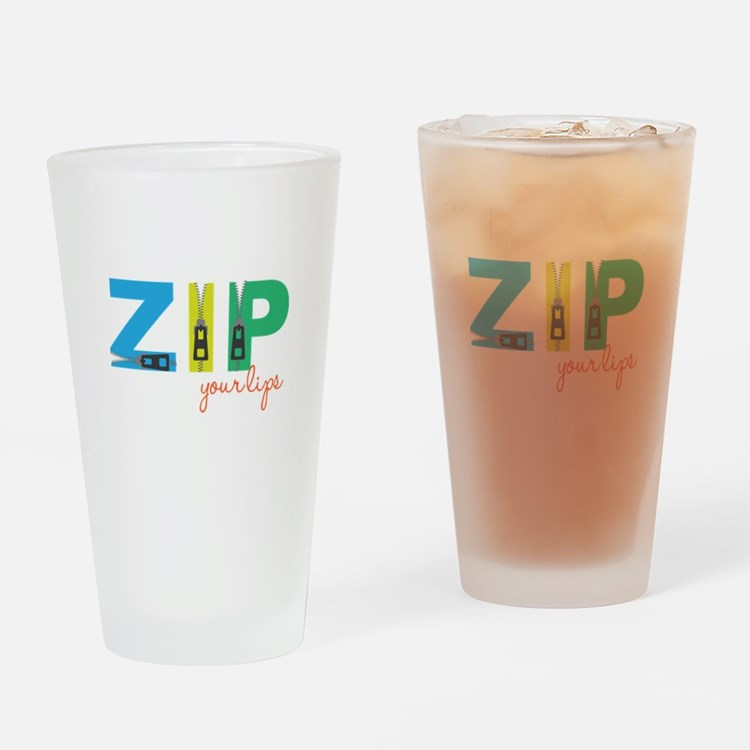Zip Your Lips Drinking Glass
