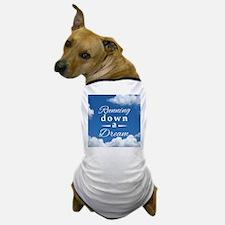Running Down a Dream Dog T-Shirt