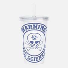 Mad Scientist Warning Acrylic Double-wall Tumbler
