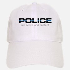 We Serve And Protect Baseball Baseball Baseball Cap