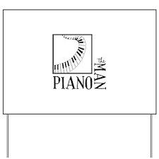 The Piano Man Yard Sign