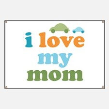 I Love Mom Banner