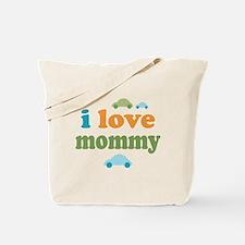 I Love Mommy Tote Bag