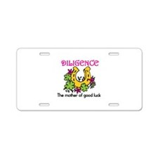 Diligence & Luck Aluminum License Plate