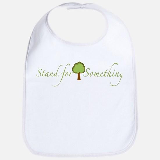 Stand for Something Bib