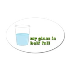 My Glass Is Half Full Wall Decal