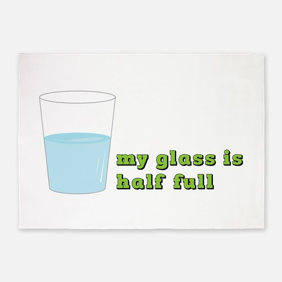 My Glass Is Half Full 5'x7'Area Rug