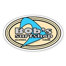 Bob's Surf Shop Oval Decal