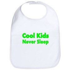 Cool KIds Never Sleep Bib
