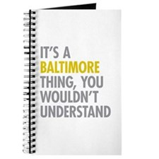 Its A Baltimore Thing Journal