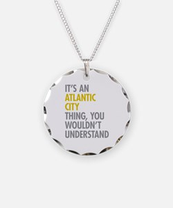 Its An Atlantic City Thing Necklace