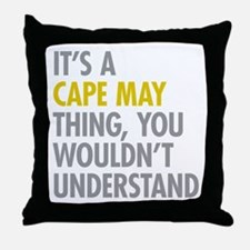 Its A Cape May Thing Throw Pillow