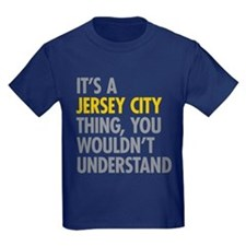 Its A Jersey City Thing T