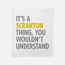 Its A Scranton Thing Throw Blanket