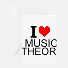 I Love Music Theory Greeting Cards