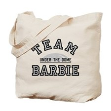 Team Barbie Under The Dome Tote Bag