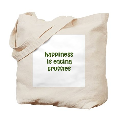 happiness is eating truffles Tote Bag