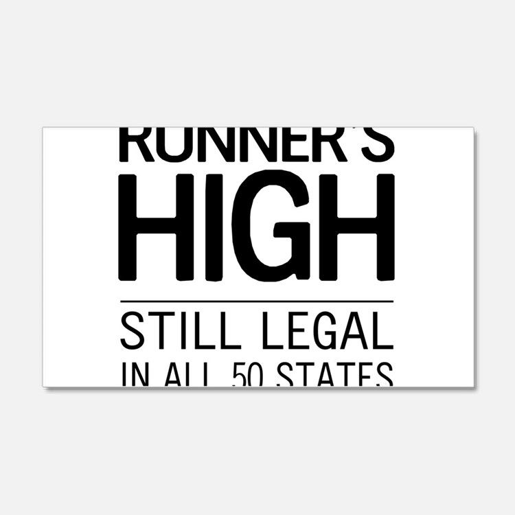 Runners high still legal Wall Decal
