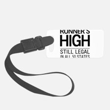Runners high still legal Luggage Tag
